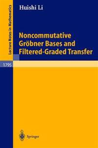 Noncommutative Groebner Bases and Filtered-Graded Transfer