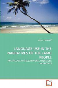 Language Use in the Narratives of the Lamu People