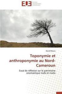 Toponymie Et Anthroponymie Au Nord-Cameroun