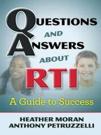Questions and Answers About RTI