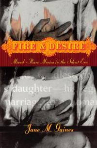 Fire and Desire