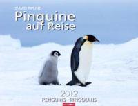 Pinguine auf Reise 2012 / Penguins 2012 / Pingouins 2012