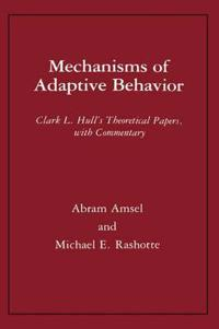 Mechanisms of Adaptive Behavior
