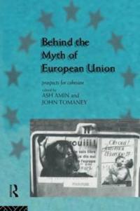 Behind the Myth of European Union