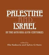 Palestine and Israel in the Nineteenth and Twentieth Centuries