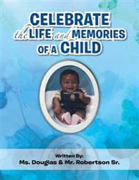 Celebrate the Life and Memories of a Child