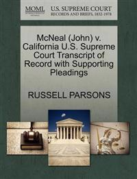 McNeal (John) V. California U.S. Supreme Court Transcript of Record with Supporting Pleadings