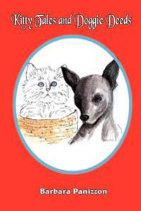 Kitty Tales And Doggie Deeds