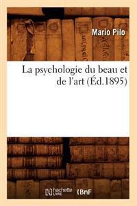 La Psychologie Du Beau Et de l'Art (�d.1895)