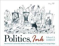 Politics, Ink