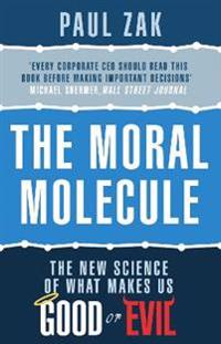 Moral molecule - the new science of what makes us good or evil