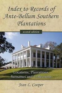 Index to Records of Ante-Bellum Southern Plantations