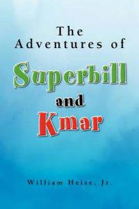 The Adventures of Superbill and Kmar