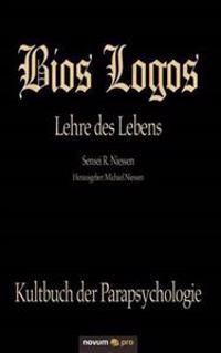 Bios Logos Lehre Des Lebens
