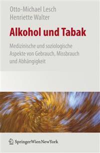 Alkohol- Und Tabaksucht