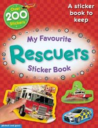 My Favourite Rescuers Sticker Book: A Sticker Book to Keep! Essential Early Learning.