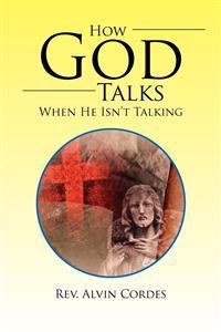 How God Talks When He Isn't Talking