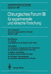 105. Kongress der Deutschen Gesellschaft fur Chirurgie Munchen, 6.-9. April 1988