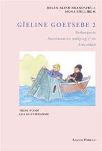 Gïeline goetsebe 2; barkoegærja