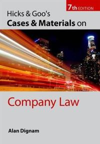 Hicks & Goo's Cases and Materials on Company Law