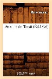 Au Sujet Du Touat (Ed.1896)