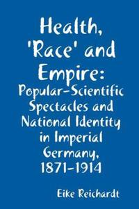 Health, 'Race' and Empire
