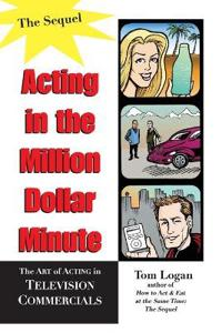 Acting In The Million Dollar Minute