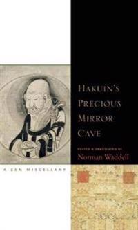 Hakuin's Precious Mirror Cave