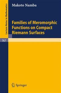 Families of Meromorphic Functions on Compact Riemann Surfaces