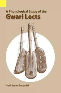 A Phonological Study of the Gwari Lects