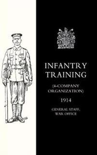 Infantry Training 4 - Company Organization 1914