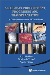 Allograft Procurement, Processing and Transplantation