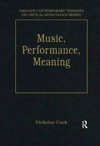 Music, Performance, Meaning