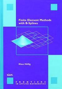 Finite Element Methods With B-Splines