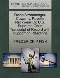 Franc-Strohmenger-Cowan V. Payette Neckwear Co U.S. Supreme Court Transcript of Record with Supporting Pleadings
