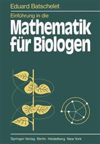 Einfuhrung in die Mathematik fur Biologen