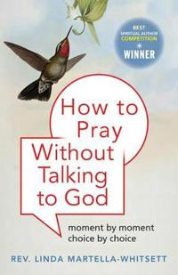 How to Pray without Praying to God