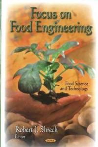 Focus on Food Engineering