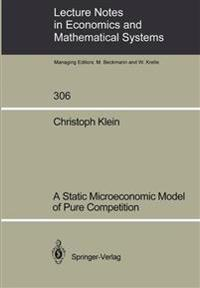 A Static Microeconomic Model of Pure Competition