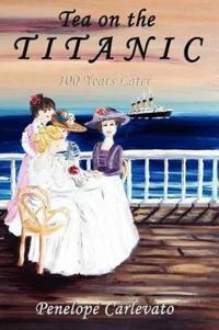Tea on the Titanic
