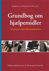 Grundbog om hjælpemidler - til personer med funktionsnedsættelse