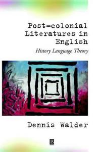 Post-Colonial Literatures in English