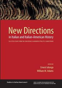 New Directions in Italian and Italian American History