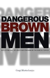 Dangerous Brown Men