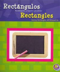 Rectángulos/Rectangles: Rectángulos a Nuestro Alrededor/Seeing Rectangles All Around Us