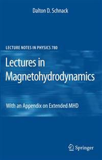 Lectures in Magnetohydrodynamics