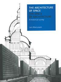 The Architecture of Space - the Space of Architecture