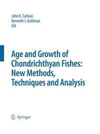 Special Issue: Age and Growth of Chondrichthyan Fishes