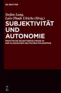 Subjektivit t Und Autonomie