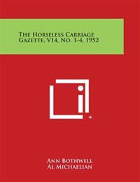The Horseless Carriage Gazette, V14, No. 1-4, 1952